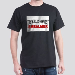 """The World's Greatest Embalmer"" White T-Shirt"
