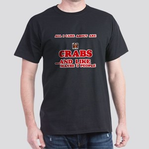 All I care about are Crabs T-Shirt