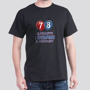 78 years birthday gifts Dark T-Shirt