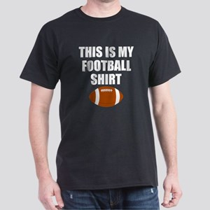 This Is My Football Shirt T-Shirt
