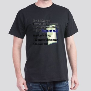 You Fell Asleep!? Dark T-Shirt