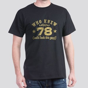 Funny 78th Birthday Dark T-Shirt