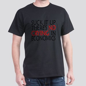 There's No Crying In Economics T-Shirt