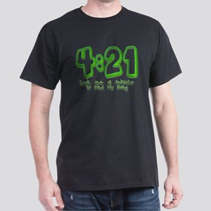 4:21 Funny Lost Bong Pot Desi Dark T-Shirt