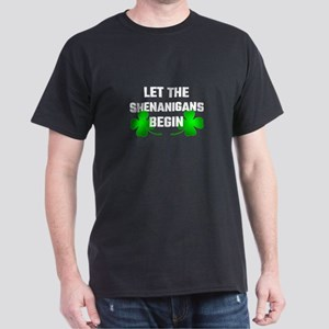 Let The Shananigans Begin T-Shirt