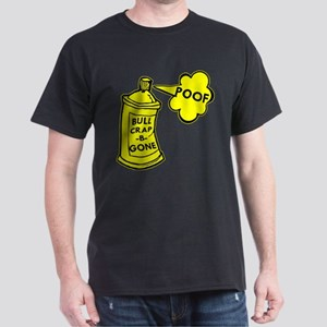 Bull Crap B Gone Spray Dark T-Shirt