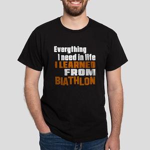 Everything I Learned From Biathlon Dark T-Shirt