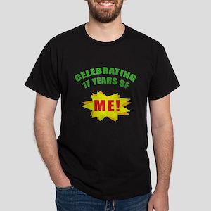 Celebrating Me! 17th Birthday Dark T-Shirt