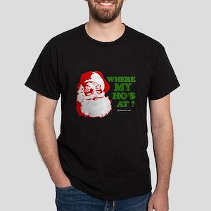Where my ho's at? ~ Black T-Shirt