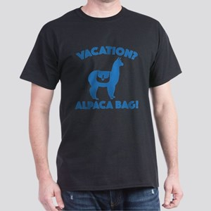 Vacation? Alpaca Bag! Dark T-Shirt