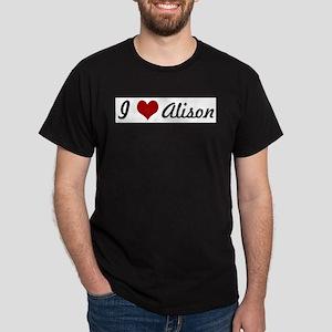 I love Alison T-Shirt