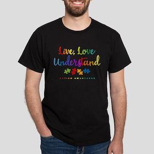 Live Love Understand Dark T-Shirt