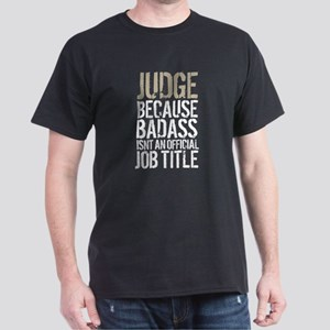 Badass Judge T-Shirt
