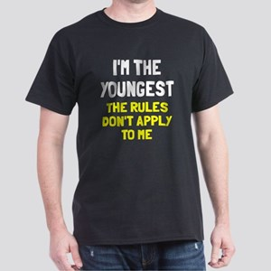 I'm the youngest rules don't apply Dark T-Shirt