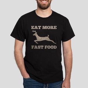 Eat More Fast Food Hunting Humor Dark T-Shirt