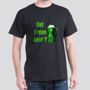 Got Green Beer? Dark T-Shirt
