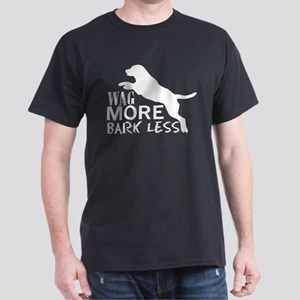 Wag More Bark Less Dog Pet Lover T-Shirt