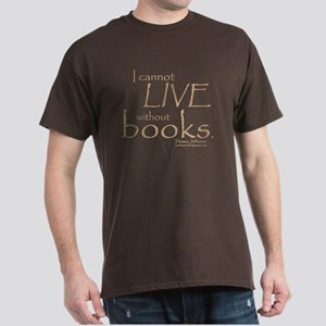 Without Books Dark T-Shirt