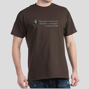 Ben Franklin Beer Quote Dark T-Shirt