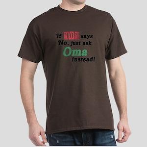 Just Ask Oma! Dark T-Shirt