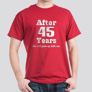 45th Anniversary Funny Quote Dark T-Shirt