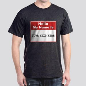 Custom Name Tag Dark T-Shirt
