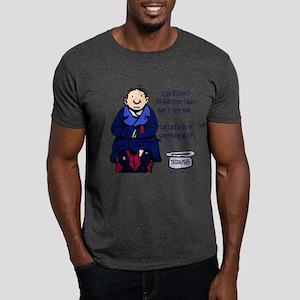 Tell Wall Street, I Ain't Got It! Dark T-Shirt
