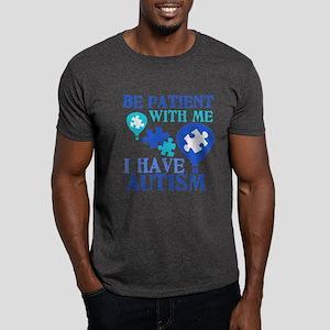 Be Patient Autism Dark T-Shirt