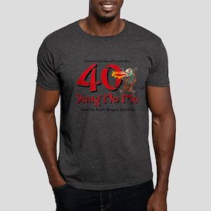 Yung No Mo 40th Birthday Dark T-Shirt