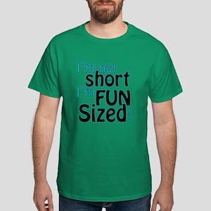 Not Short, Fun Sized Dark T-Shirt