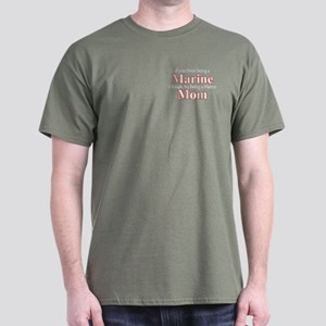 Being a Marine Mom Dark T-Shirt