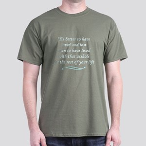 Loved and lost Dark T-Shirt