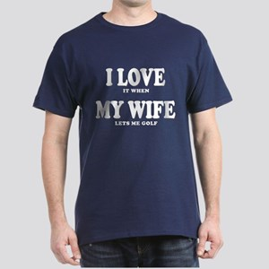 Funny Golf - I Love My Wife T-Shirt
