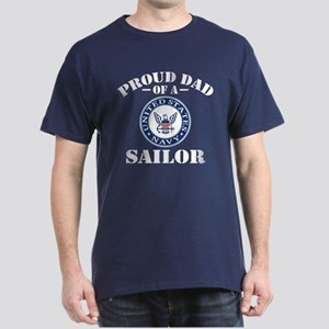 Proud Dad Of A US Navy Sailor Dark T-Shirt