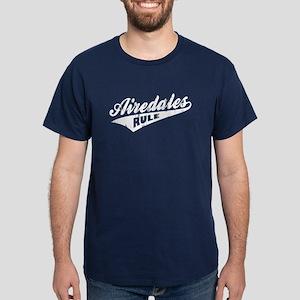 Airedales Rule Dark T-Shirt