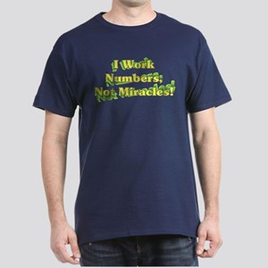 Numbers, Not Miracles Dark T-Shirt