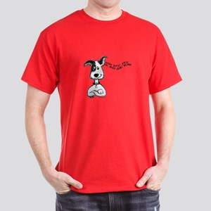 Praise Your Dog Dark T-Shirt