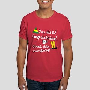 Congratulations you did it T-Shirt