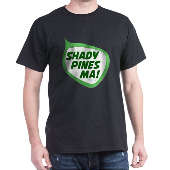 Shady Pines Ma! Golden Girls Quote