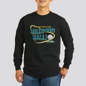 The Honeymooners: Helllooo Bal Long Sleeve T-Shirt