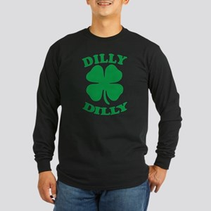 Dilly Dilly Saint Patricks Day Long Sleeve T-Shirt