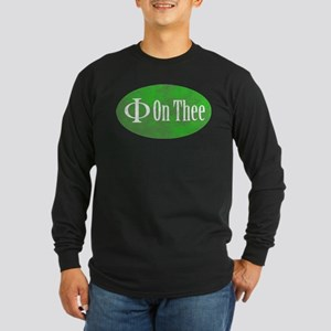Phi on Thee Long Sleeve Dark T-Shirt