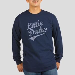 LITTLE DUDE (Script) Long Sleeve Dark T-Shirt