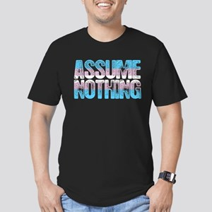 Assume Nothing Transge Men's Fitted T-Shirt (dark)