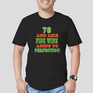 Funny 76And Like Fine Wine Birthday Men's Fitted T
