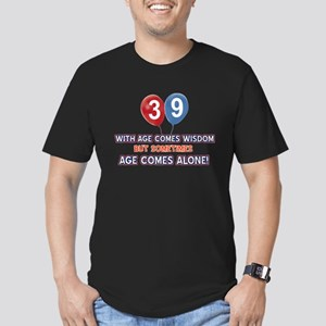 Funny 39 wisdom saying Men's Fitted T-Shirt (dark)