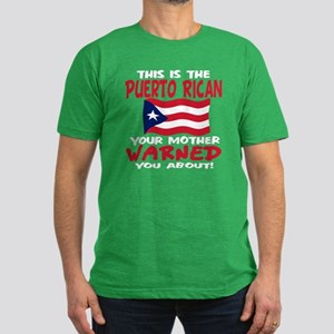 Puerto rican warned you about Men's Fitted T-Shirt