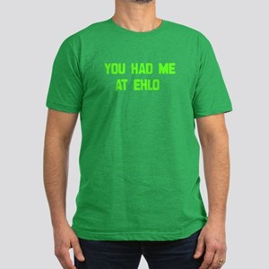 You Had Me At EHLO Men's Fitted T-Shirt (dark)