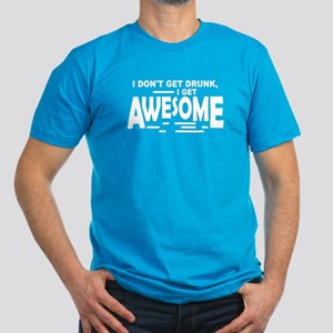 I Get Awesome Men's Fitted T-Shirt (dark)