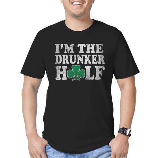 Im The Drunker Half St Patricks Day